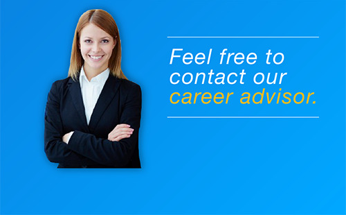 Feel free to contact our career advisor.
