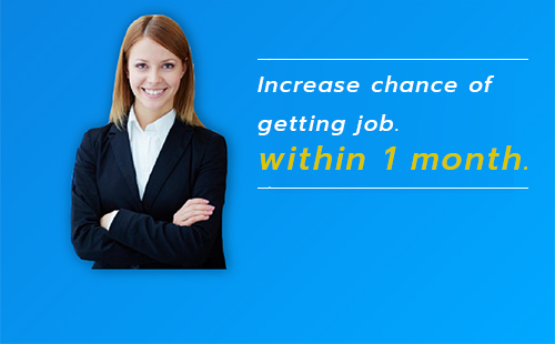 Increase chance of getting job within 1 month.